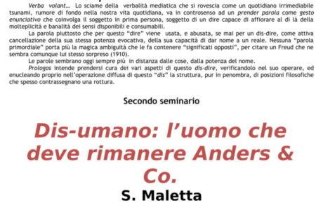 Secondo incontro del ciclo DIS-DIRE.Dis-umano:l'uomo che deve rimanere Anders& Co. S. Maletta (Università di Bergamo)  22 febbraio 2019 – h. 16,45